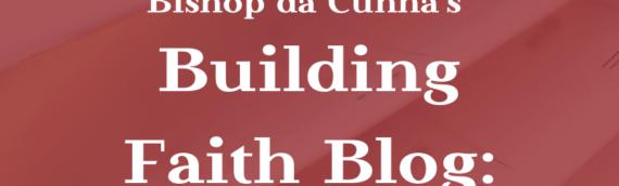 Bishop's Blog: A Look Back at 2019
