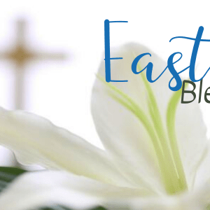 Bishop's Blog: Easter, Atonement, and Consecration Preparation